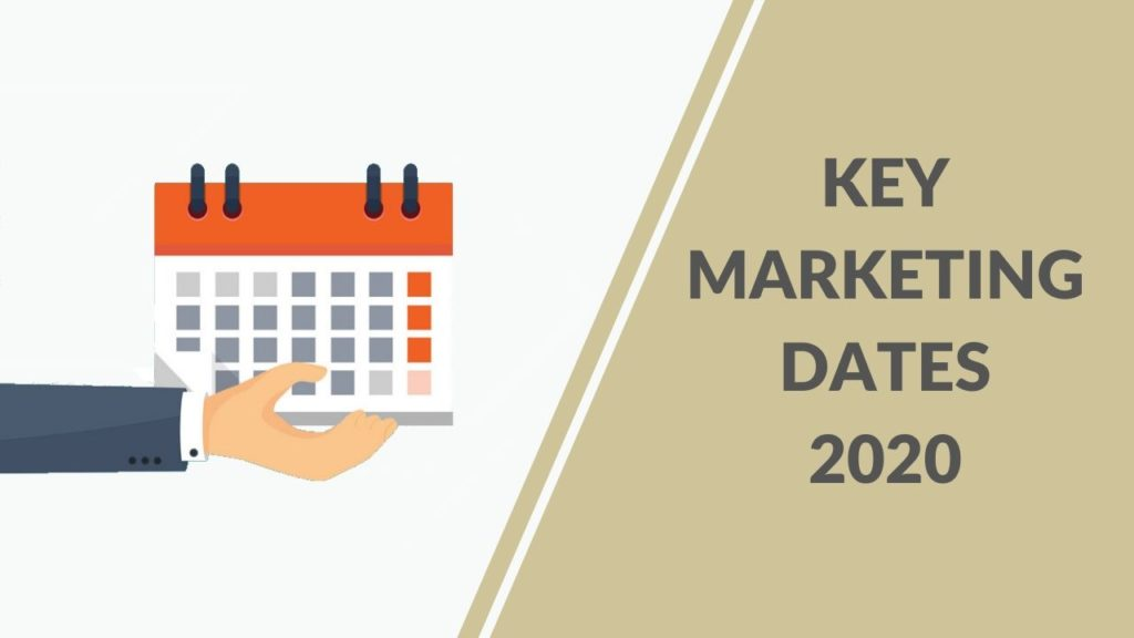 Key Marketing Dates 2020
